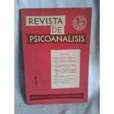 Revista De Psicoanalisis Enero Marzo 1963 Tomo Xx Nº1