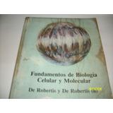 Libro Fundamentos De Biologia Celular Y Molecular