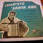 Disco Vinilo Simple Cuarteto Santa Ana Ernesto Montiel