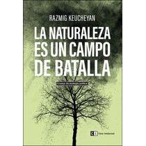 La Naturaleza Es Un Campo De Batalla: Ensayo De Envío Gratis