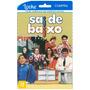 Sai De Baixo - Filme Online