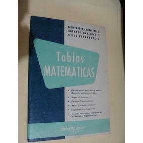 Libro Tablas Matematicas , Arquimides Caballero , Año 1979