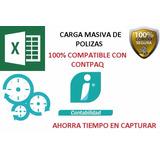 Polizas Carga Masiva A Contpaq 2017 100% +gratis Xml Del Sat