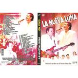 Dvd La Nueva Luna Grabado En Vivo En El Teatro Gran Rex