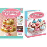Pastelería Creativa, Repostería Y Decoración De Tortas