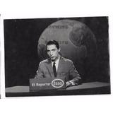 Armando Repetto Reporter Esso Canal 11 Tv Foto Original