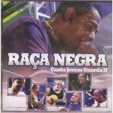 Cd Raça Negra - Canta Jovem Guarda 2 - Novo***