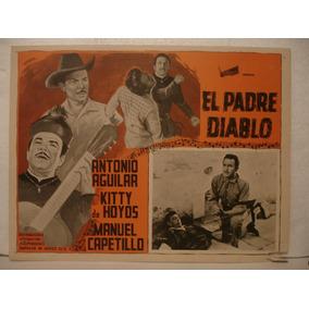 Antonio Aguilar , El Padre Diablo , Cartel De Cine