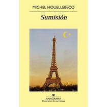 Libro: Sumisión - Michel Houellebecq - Pdf