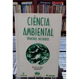 Ciencia Ambiental Jose Eli Da Veiga