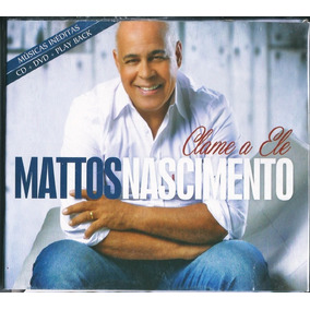 Dvd + Cd Mattos Nascimento - Clame A Ele (+playback)