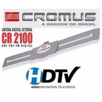Antena Digital Externa 4 X 1 Cromus - Cr2100 Vhf Uhf Fm Hdtv
