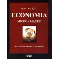 Economia - Micro E Macro - 5ª Ed. 2011 - Vasconcellos