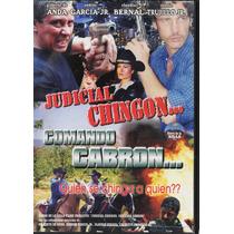 Judicial Chingón Comando Cabrón - Valentín Trujillo Jr.1 Dvd