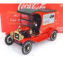Ford Modelo T 1917 Cargo Van Coca Cola Escala 1:18