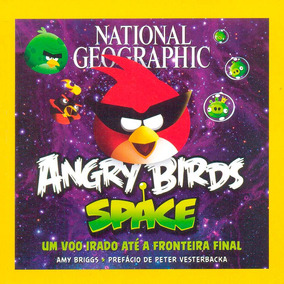 Livro Angry Birds Space National Geographic Guia Do Universo