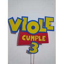 Carteles Para Tortas Personalizados Toy Story, Manny Y Otros