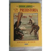El Gran Libro De La Vida En La Prehistoria Susaeta