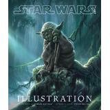 Libro De Arte Star Wars Art: Illustration Nuevo De Cole *sk