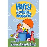 Harry Y Su Cubeta De Dinosaurios Dvd