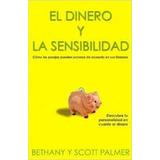 El Dinero Y La Sensibilidad (libro Nuevo)