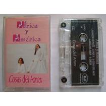 África Y América / Cosas Del Amor 1 Cassette