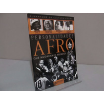 Livro Personalidades Afro Que Mudaram O Mundo- Frete Grátis