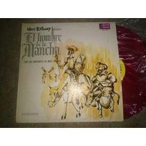 Lp Walt Disney El Hombre De La Mancha
