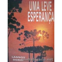Livro Uma Leve Esperança Lannoy Dorin
