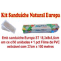 Kit Sanduíche Natural Europa - Pacote C/1