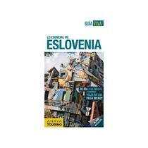 Eslovenia (guía Viva - Internacional) Luis Argeo Fernández