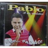 Cd Pablo - Ee Paixão - Baby Original E Lacrado - W Disc