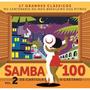 Cd Samba 100 Vol 2 De Cartola A Caetano - 17 Classicos