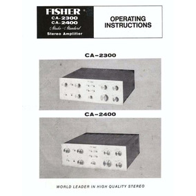 Manual De Usuario Fisher Ca-2300:2400 Y Diagramas En Español