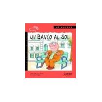 Un Banco Al Sol (caballo Alado); Joan De Déu Pr Envío Gratis