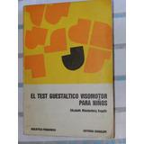 Libro El Test Guestaltico Visomotor Para Niños