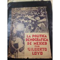 La Política Demográfica De México Gilberto Loyo 1935