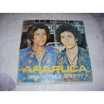 Lp Solevante E Soleny, Arapuca 1980