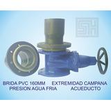 Fabricacion Brida Pvc - Acueducto Presion Agua Fria