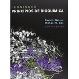Nelson Lehninger: Principios De Bioquímica (2009) 5ta. Ed