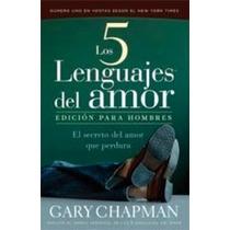 Los Cinco Lenguajes Del Amor/the Five Languages Envío Gratis