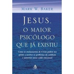 Livro Jesus O Maior Psicologo Que Já Existiu - Frete 8,00