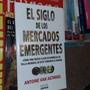 El Siglo De Ñlos Mercados Emergentes A Van Agtmael