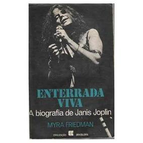 Livro: Enterrada Viva - A Biografia De Janis Joplin - (rock)