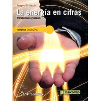 Energia En Cifras - Gregorio Gil Garcia / Alfaomega