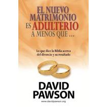 Libro El Nuevo Matrimonio Es Adulterio A Menos Que...? Nuevo