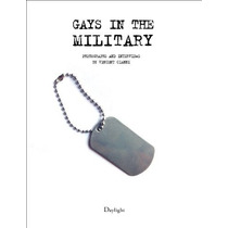 Libro Gays In The Military: Photographs And Interviews By Vi