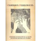 Cuadernos Folkloricos - Ministerio De Educación De La Nación