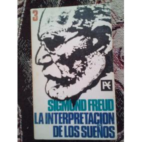 La Interpretacion De Los Sueños Sigmund Freud, Alianza