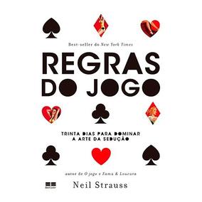 Regras Do Jogo - Neil Strauss